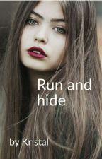 Run and Hide by BILLIEEILISH_1234