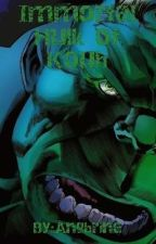 Immortal Hulk of Kuoh [male hulk reader x highschool dxd] by Angbrine