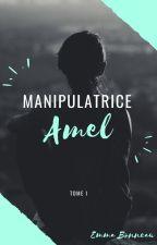 Manipulatrice - Amel by EmmaB-MP