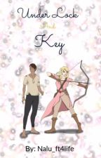 Under lock and key by nalu_ft4life