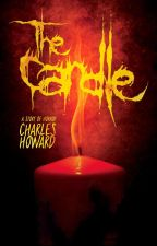 The Candle by CharlesHowardAuthor