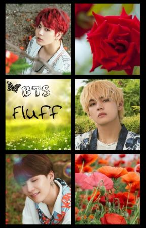 BTS Fluff Imagine And One Shot Collection (Requests temporary closed) by jeonjungkookfan0808