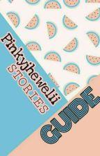 GUIDE: Pinkyjhewelii Stories by pinkyjhewelii