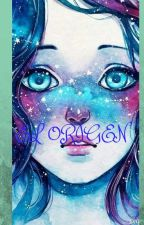 EL ORIGEN by Gatito_Alienigena