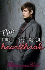 The High School Heartthrob by hazelerge