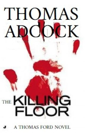 The Killing Floor (Thomas Ford #1) by Techne