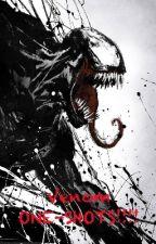 Venom ONE-SHOTS!!!! by peacockdragon12345