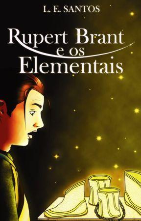 Rupert Brant e os Elementais by LEduardoSantos
