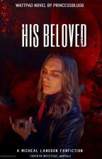 His Beloved (Micheal Langdon) AHS by PrincessBlu06