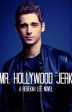 Mr. Hollywood Jerk by rebekers