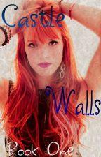 Castle Walls (The Originals Fanfic :) by heartofice97