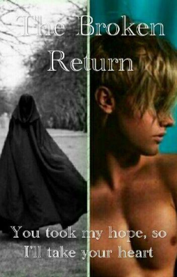 The Broken Return