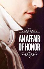 An Affair of Honor by louisianaspell