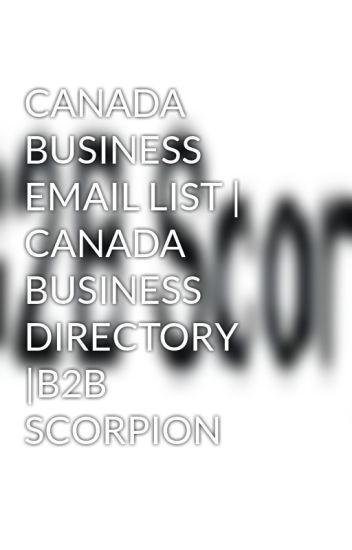 CANADA BUSINESS EMAIL LIST | CANADA BUSINESS DIRECTORY |B2B SCORPION