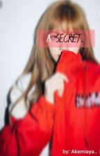 A SECRET.. by Akemiaya