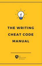 THE WRITING CHEAT CODE MANUAL by procrastinatalie