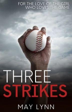 Three Strikes by authorMayLynn