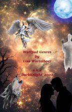 Wattpad Genres by _DarkKnight_2002_