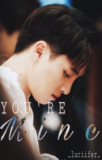 [ MeanPlan ] •YOU'RE MINE•