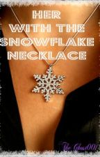 Her With The Snowflake Necklace (A Kim Hyun Joong FanFic) by TheGhost001