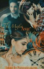 The Mafia and His Queen by panixsoulmates