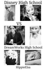 Disney High School vs Dreamworks High School by flowerstilinski
