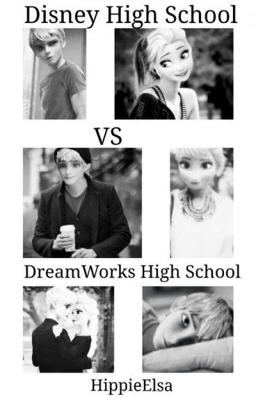 Disney High School vs Dreamworks High School