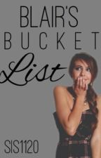 Blair's Bucket list by sls1120