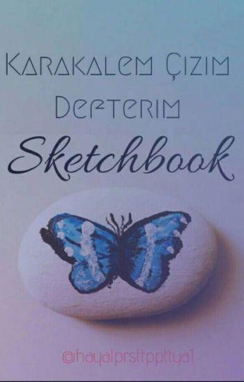 Sketchbook Karakalem çizim Defterim Esd Wattpad