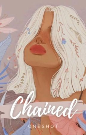 Chained by Crastinus
