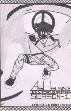 Ash Helsing :The Virtuous Assassin ( Season One :Vol. 0.0) by ashHelsing