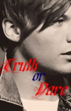 Truth Or Dare (Louis Tomlinson Fanfic) by lickmelarry