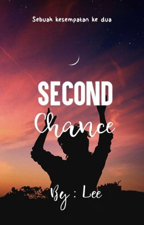 Second Chance (Indonesian) by Lee-sipemimpi