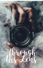 Through his lense|✔️ by lnreeve