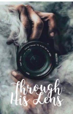 Through his lens by lnreeve
