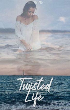 Twisted Life  by precioustanz