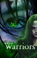 WARRIORS by realbadass