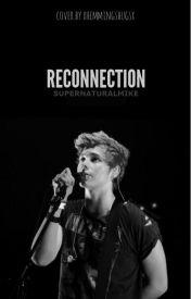 Reconnection (L.H.) by supernaturalmike