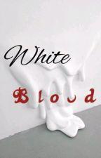 White Blood by Potato0376
