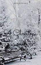 A Christmas Wish  by Writingdesire123