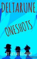 ❤️ Deltarune Oneshots ❤️ by SkyWolfDoesBooks