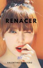 Renacer : 1 Temporada by niinnaa1307