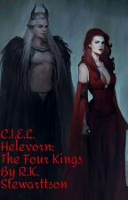 CEITHIR RÍGHREAN: THE FOUR KINGS C.I.E.L.: A BLOODGIVEN BOND by RKStewarttson28
