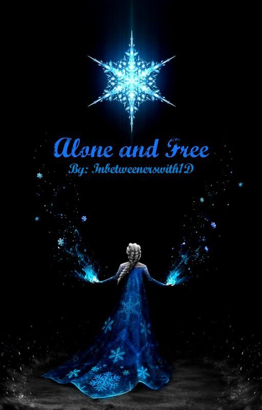 Alone and Free by inbetweenerswith1D