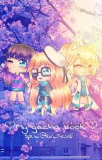 My Gacha Life Book by XSmoke_And_MirrorsX