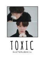 TOXIC [YoonMin] by AutoraSonia