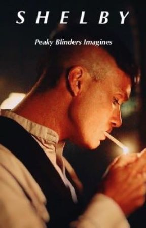 SHELBY||PEAKY BLINDERS IMAGINES  by Abb3y_x