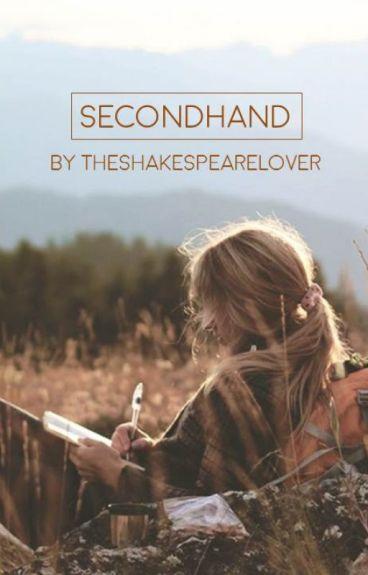 Secondhand [UNDER RECONSTRUCTION]