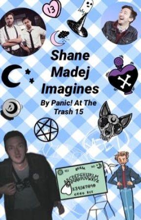 •Shane Madej Imagines•  by panicatthetrash15