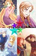The Big Six: Guardians. by dippitylovelygirl